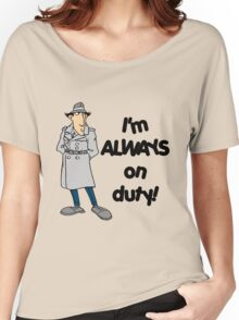 Inspector Gadget - I'm Always On Duty - Black Font Women's Relaxed Fit T-Shirt