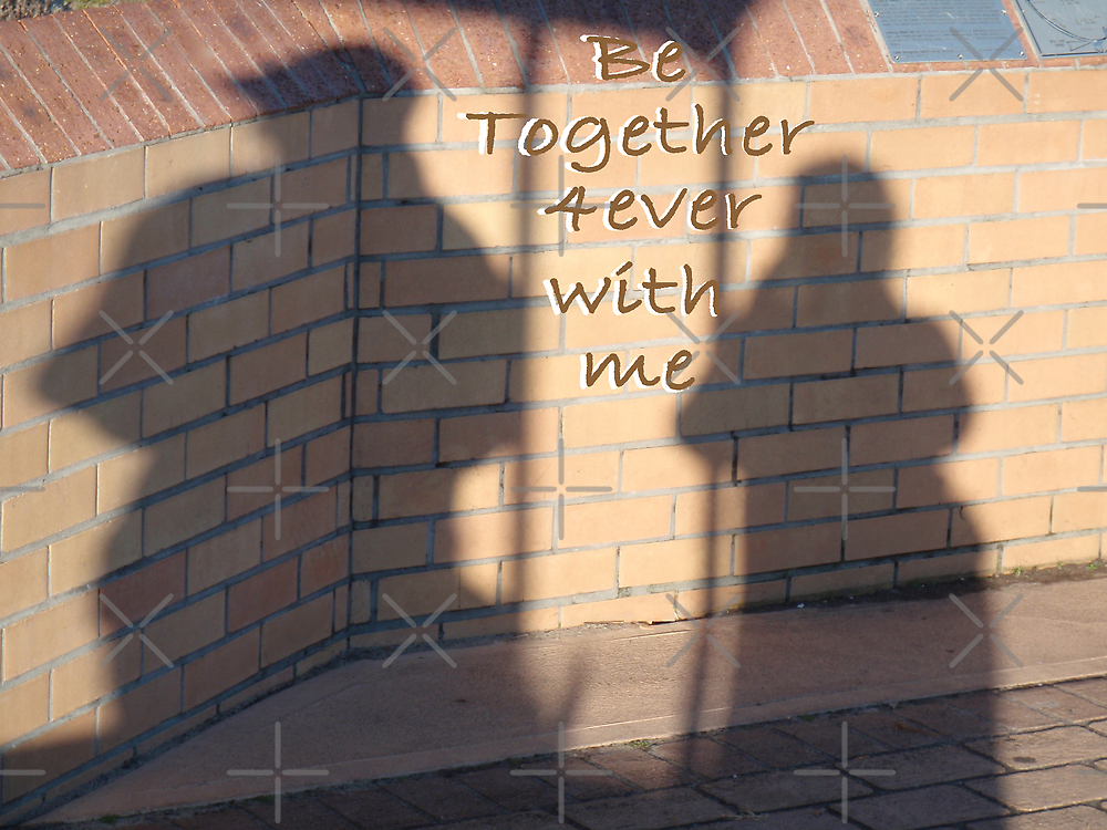 Be Together with me Forever by KazM