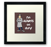 Inspector Gadget - I'm Always On Duty - White Font Framed Print