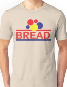 BREAD Unisex T-Shirt
