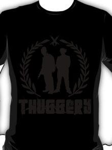 THUGGERY T-Shirt