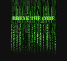 break the code  Unisex T-Shirt