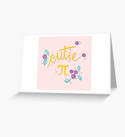 Cutie Pi (Pink) Greeting Card
