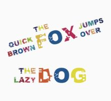 The quick brown fox jumps over the lazy dog by sjaros