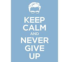 Keep Calm and Rick Roll It Photographic Print