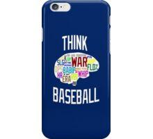 Think Baseball iPhone Case/Skin