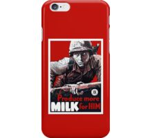 Produce More Milk For Him -- WWII iPhone Case/Skin