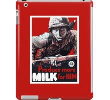 Produce More Milk For Him -- WWII iPad Case/Skin