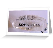 Crystal Love Virtue  Greeting Card