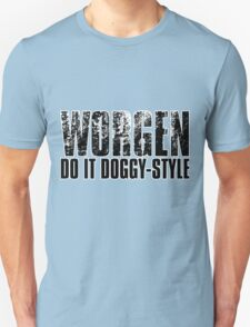 Worgen Do It Doggy-Style T-Shirt
