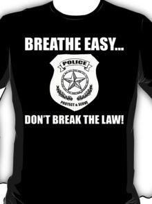 Breathe Easy  T-Shirt