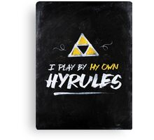 I Play By My Own Hyrules Canvas Print