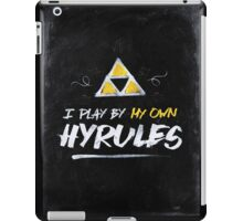 I Play By My Own Hyrules iPad Case/Skin