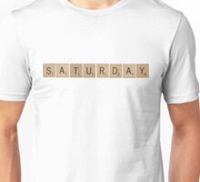 Wood Scrabble Saturday! Unisex T-Shirt