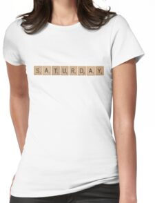 Wood Scrabble Saturday! Womens Fitted T-Shirt