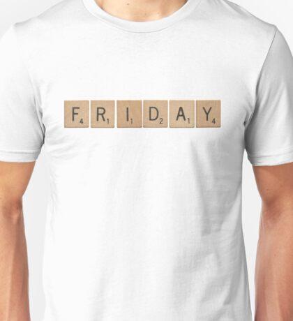 Wood Scrabble Friday! Unisex T-Shirt
