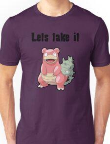 Let's take it SLOWBRO Unisex T-Shirt
