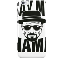Walter Say my Name iPhone Case/Skin