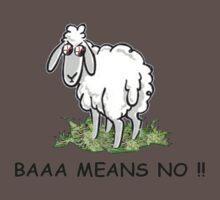 Baaa means no !! by Vicki Admas
