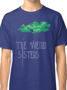 Weird Sisters Concert  Classic T-Shirt