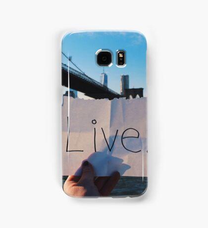 Live. Samsung Galaxy Case/Skin