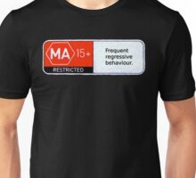 MA15+ Frequent Regressive Behaviour, Funny Unisex T-Shirt