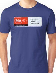 MA15+ Melodious Music Mandatory, Funny Unisex T-Shirt