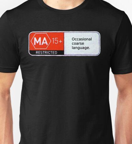 MA15+ Occasional Coarse Language, Funny Unisex T-Shirt