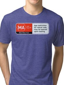 MA15+ Robust Reds, Funny Tri-blend T-Shirt