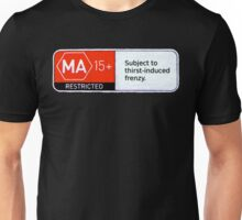 MA15+ Thirst-induced Frenzy, Funny Unisex T-Shirt