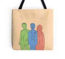 We Are The First  Tote Bag