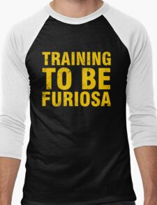 Training to be Furiosa - Mad Max Fury Road Men's Baseball ¾ T-Shirt