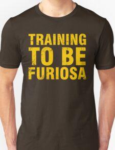 Training to be Furiosa - Mad Max Fury Road T-Shirt