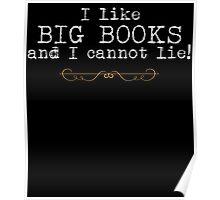 I Like BIG BOOKS and I Cannot Lie! Poster