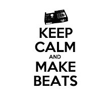 Keep Calm, Make Beats Photographic Print