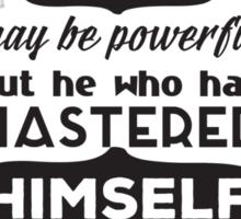 To Master Oneself Sticker