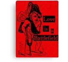 Love is a Battlefield Canvas Print