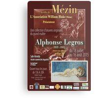 Affiche design -EXPOSITION ALPHONSE LEGROS -FRANCE- Metal Print