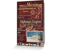 Affiche design -EXPOSITION ALPHONSE LEGROS -FRANCE- Greeting Card