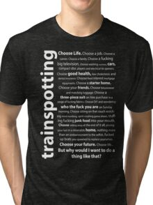 Trainspotting Quotes Tri-blend T-Shirt