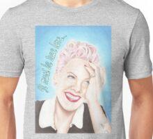 It Must Be True Love... Unisex T-Shirt