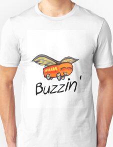 Buzzin' T-Shirt