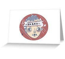 KARMA HEAD Greeting Card
