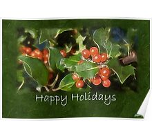 Holiday Holly - Happy Holidays Poster