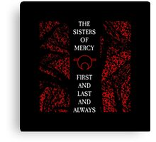 The Sisters Of Mercy - The Worlds End - First and Last and Always Canvas Print