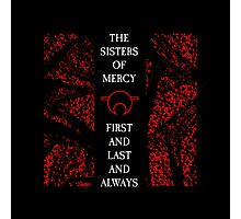 The Sisters Of Mercy - The Worlds End - First and Last and Always Photographic Print