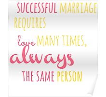 A Successful Marriage T-shirt Poster