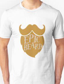 Epic beard blond Unisex T-Shirt