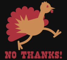 Turkey on the run NO THANKS! One Piece - Long Sleeve