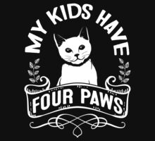 My Kids Have Four Paws, Cat Lovers Design Kids Clothes